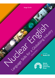 Nuclear English: Language Skills for a Globalizing Industry image